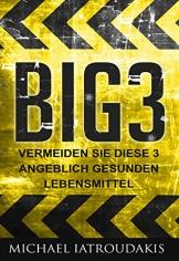 BIG3: Vermeide diese 3 angeblich gesunden Lebensmittel (WISSEN KOMPAKT) -