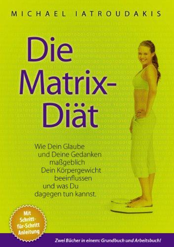 Die Matrix-Diät -