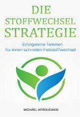 Die Stoffwechsel-Strategie: Erfolgreiche Taktiken für einen schnellen Fettstoffwechsel (Stoffwechsel beschleunigen, Fettverbrennung, Stoffwechsel ankurbeln, max. Fitness & Gesundheit/WISSEN KOMPAKT) -